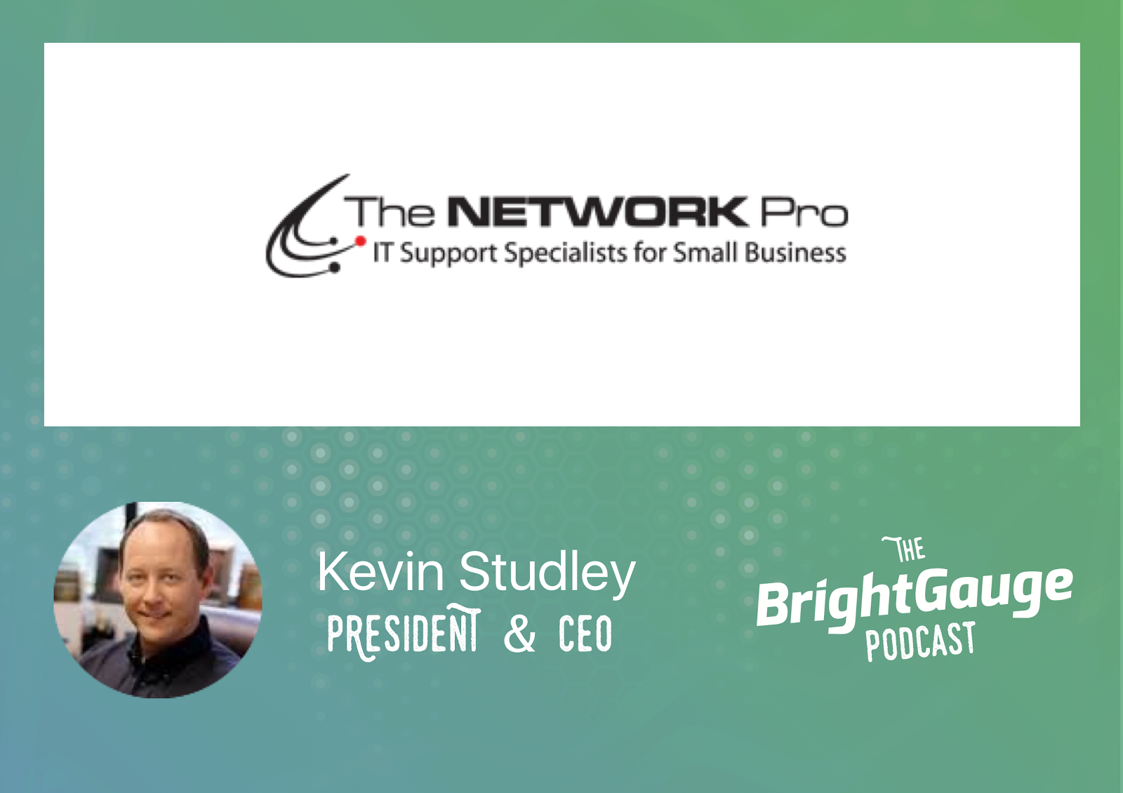 [Podcast] Episode 23 with Kevin Studley of The Network Pro
