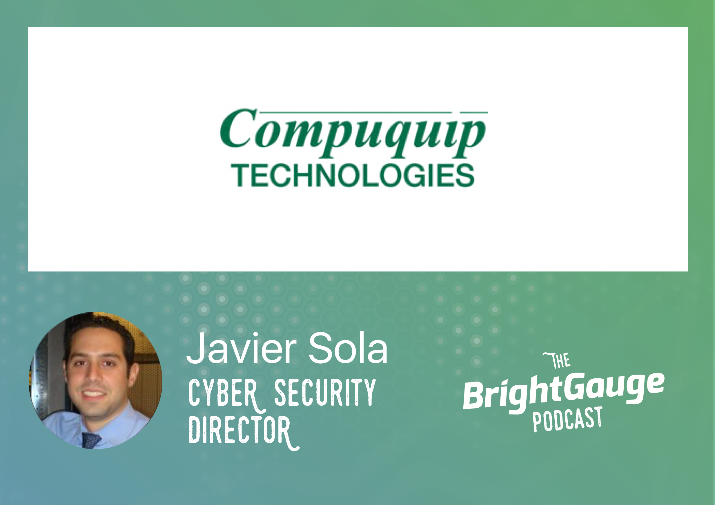 [Podcast] Episode 32 with Javier Sola of Compuquip
